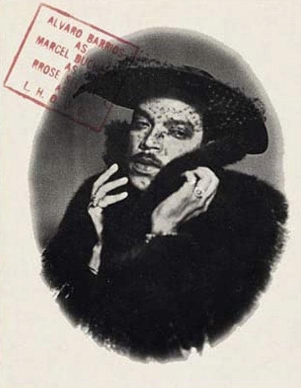 Álvaro Barrios como Marcel Duchamp como Rrose Selavy como L.H.O.O.Q