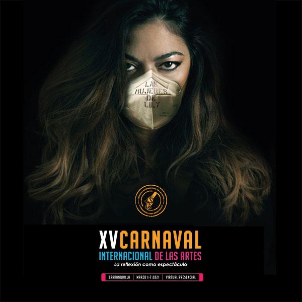 El Carnaval de las Artes se pone virtual